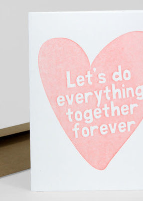 Power and Light Press Card Lets Do Everything Together Forever