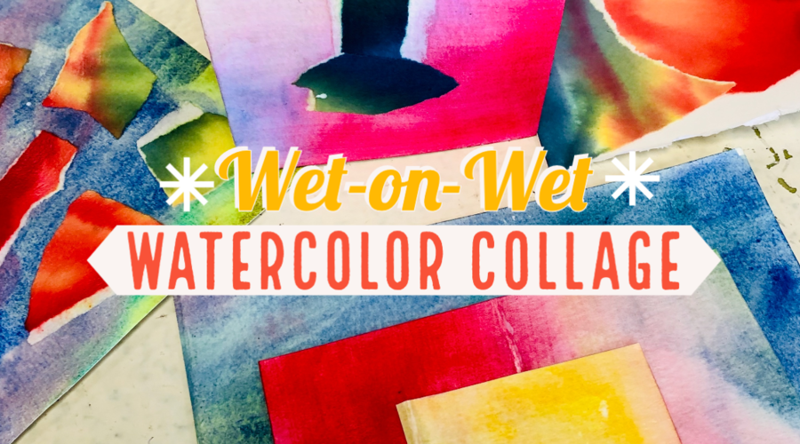 Wet-on-Wet Watercolor Collage