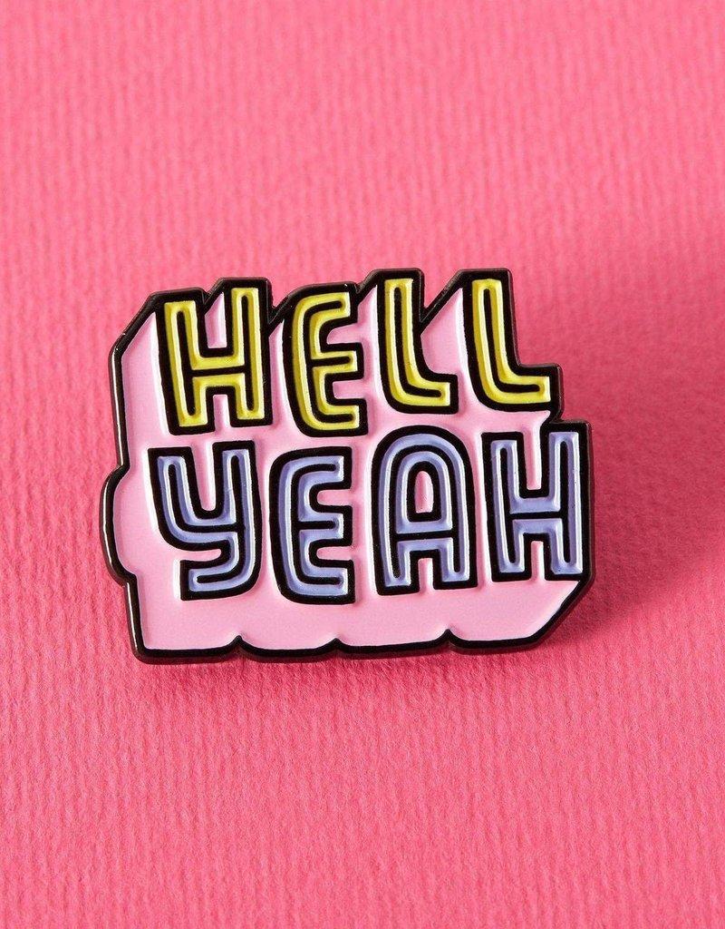 Punky Pins Enamel Pin Hell Yeah