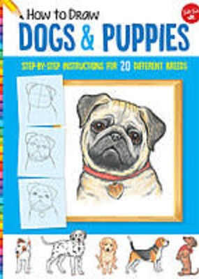 Walter Foster How to Draw Dogs and Puppies