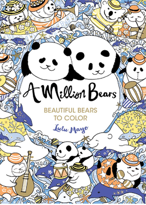 Sterling Coloring Book A Million Bears