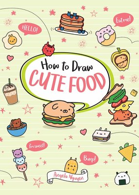 Sterling Book How To Draw Cute Food