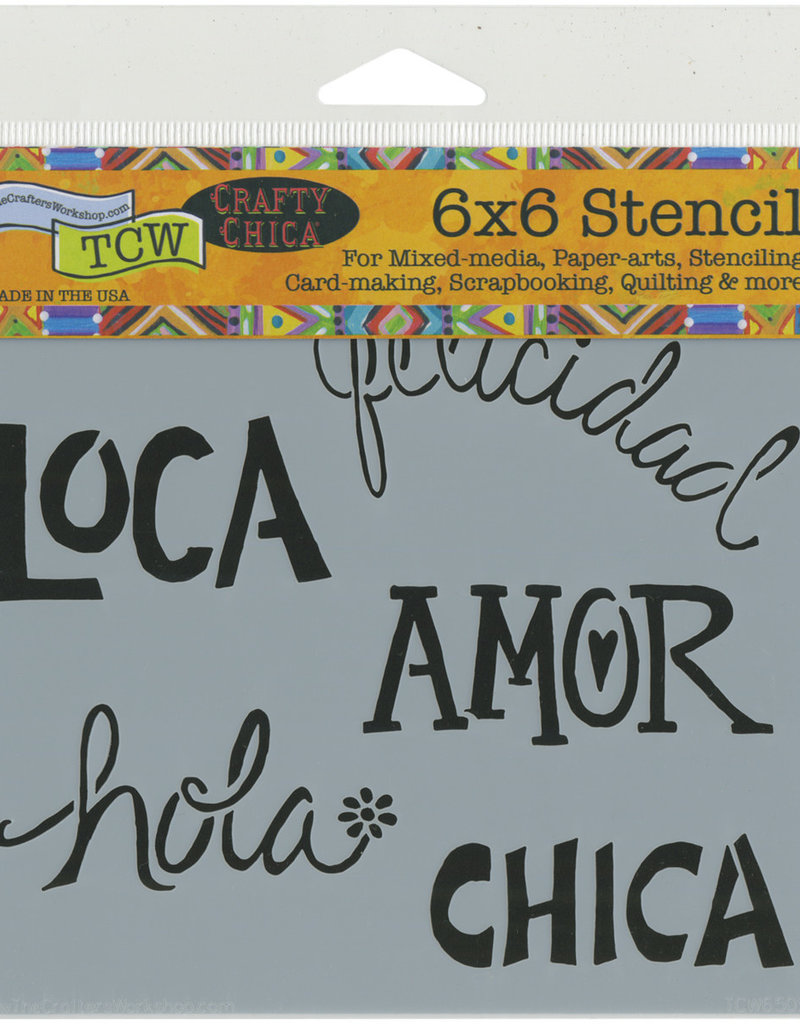 The Crafter's Workshop 6 X 6 Stencil Chica Words