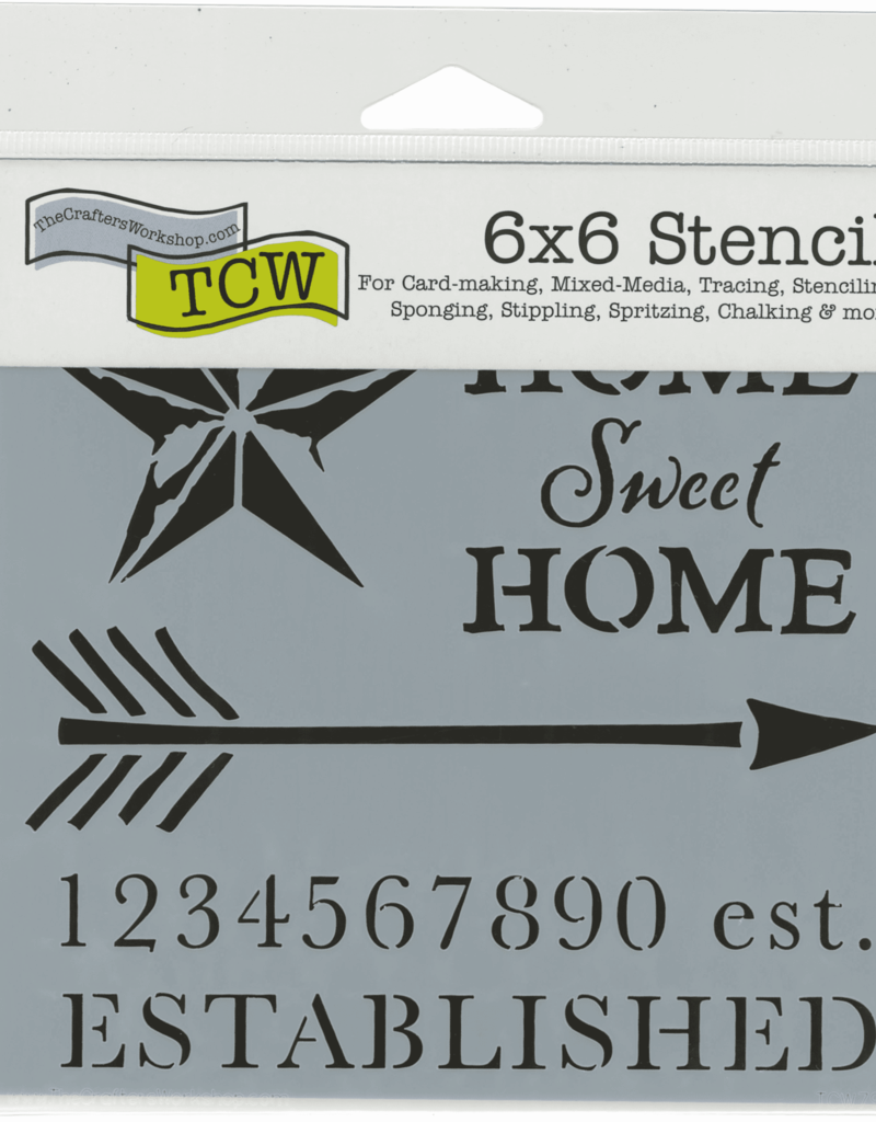 The Crafter's Workshop 6 x 6 Stencil Home Sweet