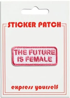 The Found Sticker Patch Future is Female