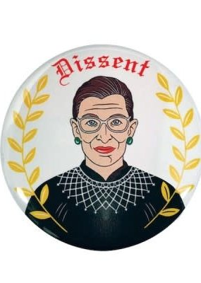 The Found Round Magnet Ruth Bader Ginsburg Dissent