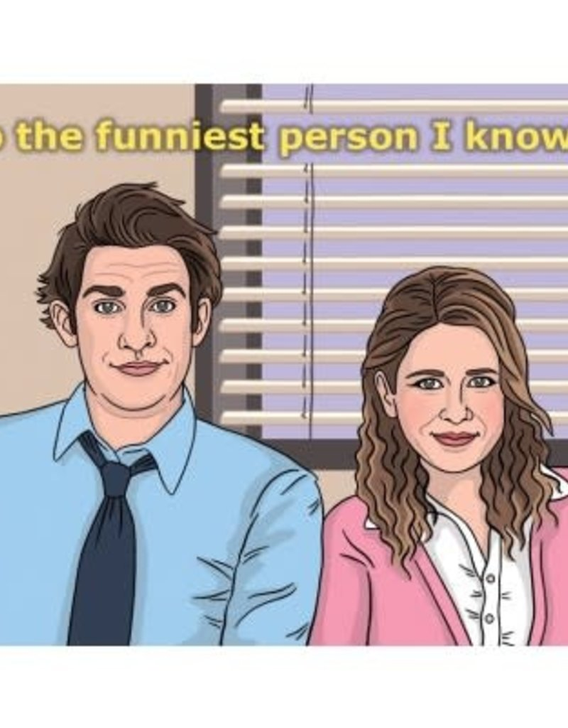 The Found Card Jim and Pam The Funniest Person I Know