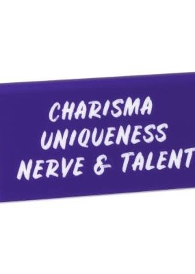 The Found Desk Sign Charisma Uniquness Nerve And Talent