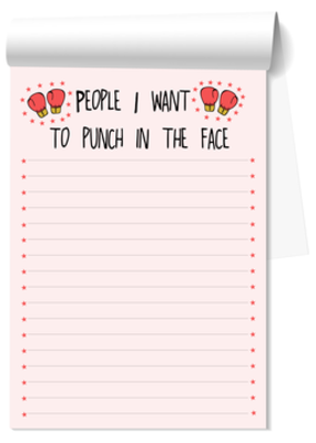 Fun Club Notepad People I Want to Punch In The Face