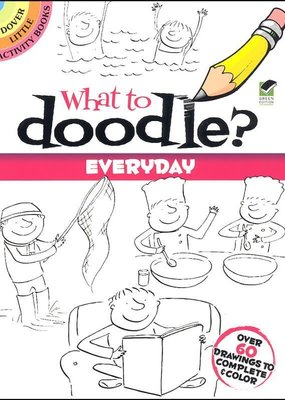 Dover What to Doodle? Everyday Little Activity Book