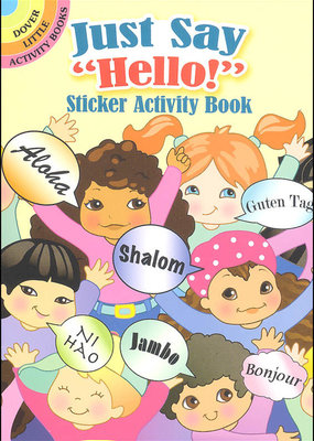Dover Dover Activity Sticker Books Just Say Hello