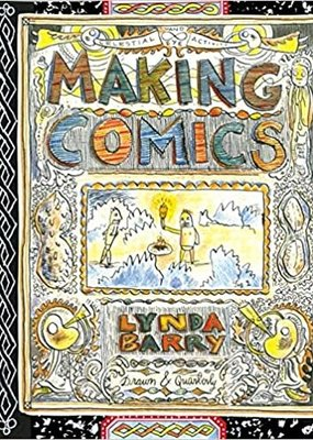 Macmillan Making Comics Lynda Barry