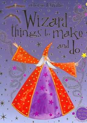 Wizard Things to Make & Do