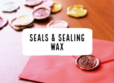 Seals & Sealing Wax