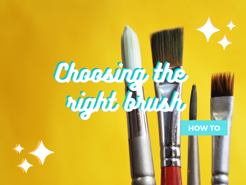 How To: Choose the Right Brush