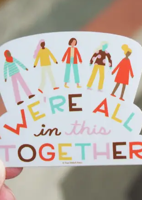 Free Period Press Vinyl Sticker We're All in This Together