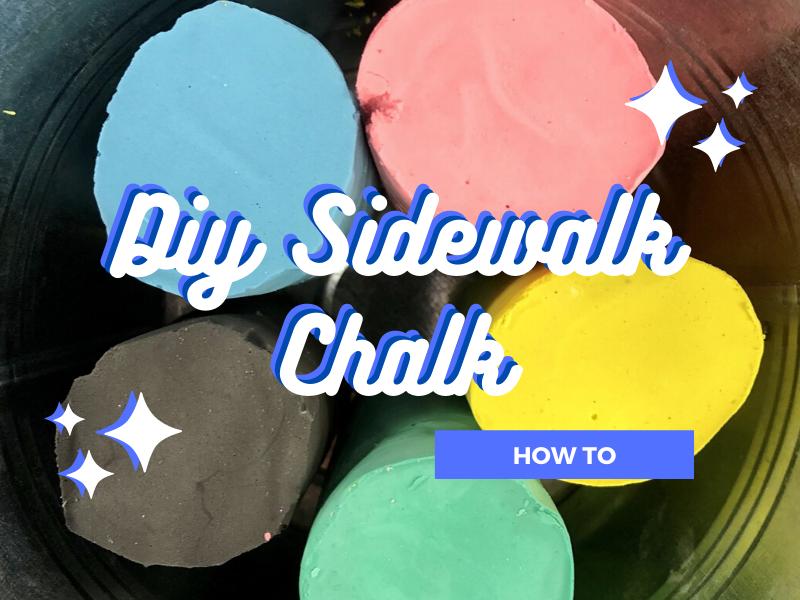 Make Your Own: Sidewalk Chalk
