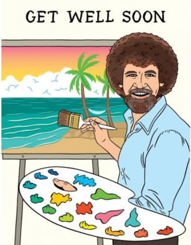The Found Card Bob Ross Get Well Soon