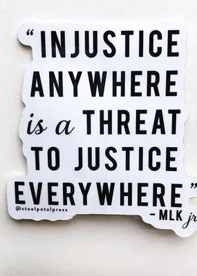 Steel Petal Press Sticker Injustice