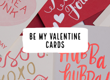 Be My Valentine Cards