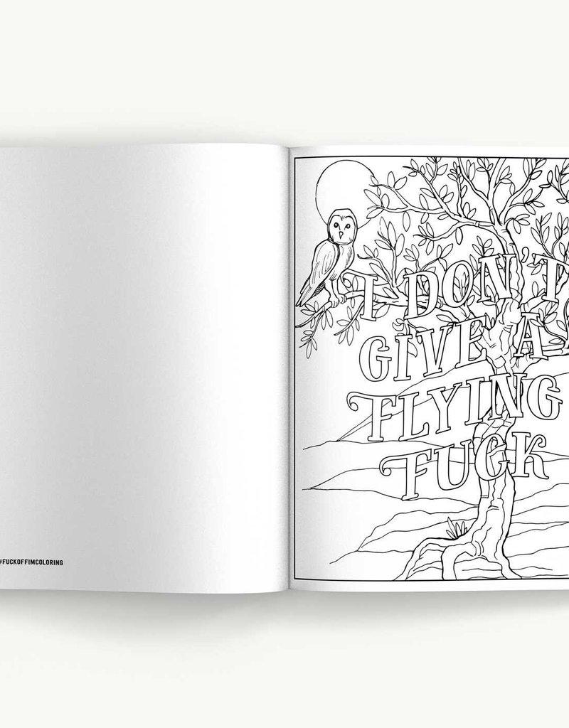 Simon & Schuster Fuck Off, I'm Still Coloring Book