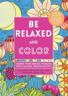 Quarto Publishing Be Relaxed and Color