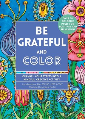 Quarto Publishing Be Grateful and Color
