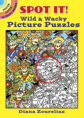 Dover Spot It! Wild And Wacky Picture Puzzles