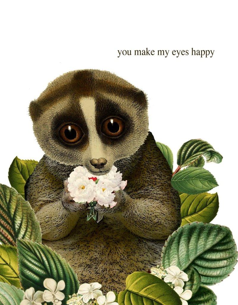 P Flynn Design Card You Make My Eyes Happy
