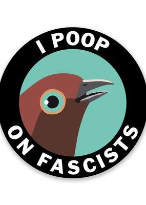 Mincing Mockingbird Vinyl Sticker Poop On Fascists Round