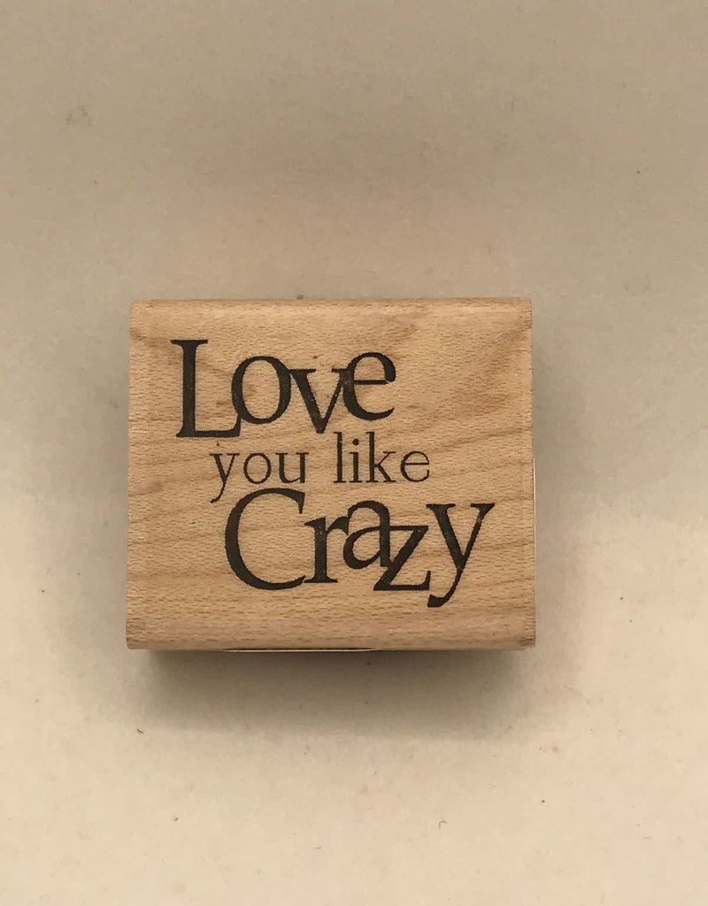 collage Stamp Love You Like Crazy