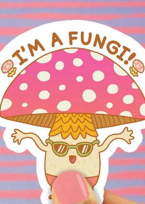 Turtle's Soup Vinyl Sticker I'm A Fungi Funny