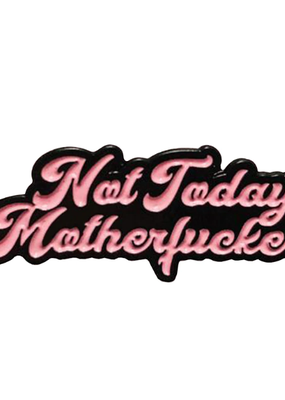collage Enamel Pin Not Today