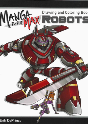 Design Originals Manga To The Max Robots Coloring Book