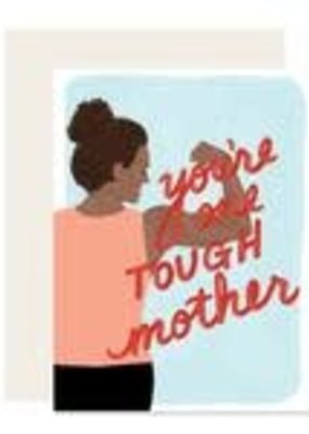 Slightly Stationery Card Tough Mother