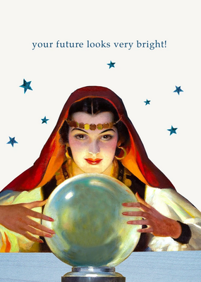 P Flynn Design Card Your Future Looks Very Bright