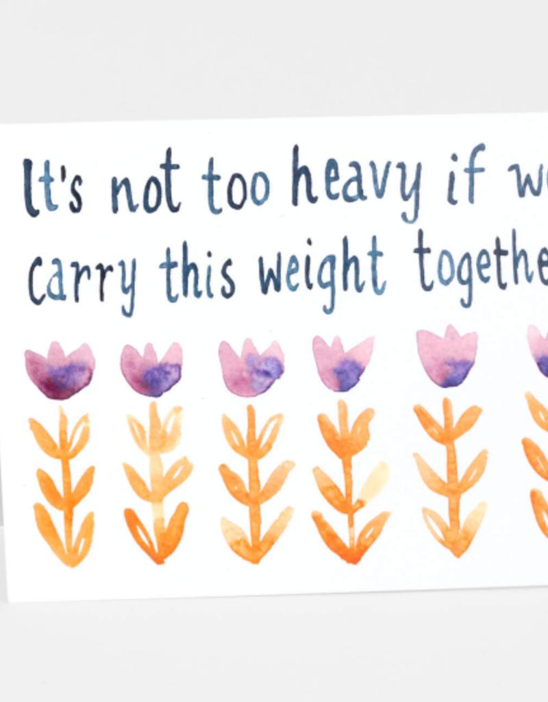 Little Truths Studio Card It's Not Too Heavy