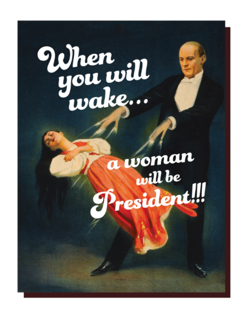 Offensive Delightful Card Woman President