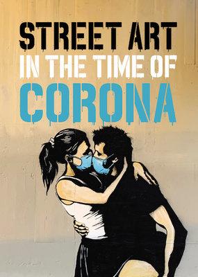 Gingko Press Street Art in the Time of Corona