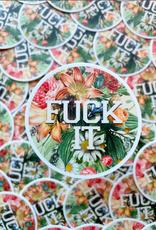 BOBBYK boutique Sticker Fuck It