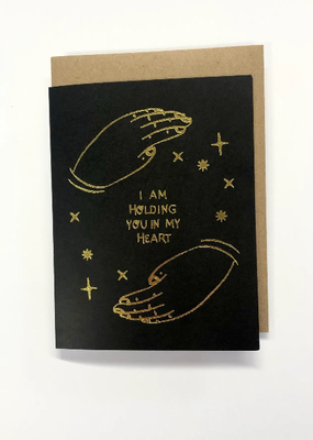 Wild Optimist Card I Am Holding You In My Heart