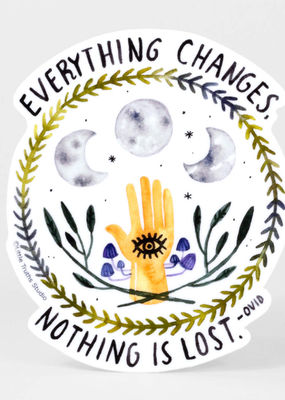 Little Truths Studio Sticker Everything Changes, Nothing is Lost