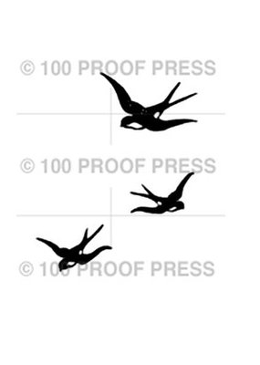 100 Proof Press Stamp Three Flying Birds