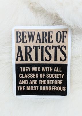 Iamsonotcool Sticker Beware of Artists