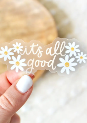 Elyse Breanne Design Sticker Clear It's All Good Daisy