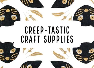 Creep-tastic Craft Supplies