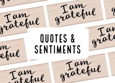 Quotes & Sentiments