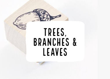 Trees, Branches & Leaves