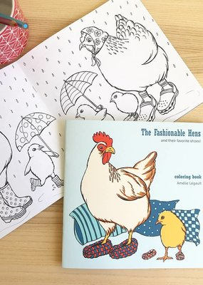Amelie Legault Coloring Book The Fashionable Hens
