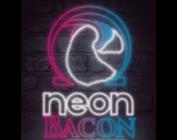 Neon Bacon
